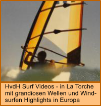 HvdH Surf Videos - in La Torche mit grandiosen Wellen und Wind- surfen Highlights in Europa