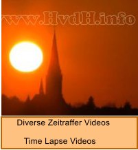 Diverse Zeitraffer Videos          Time Lapse Videos